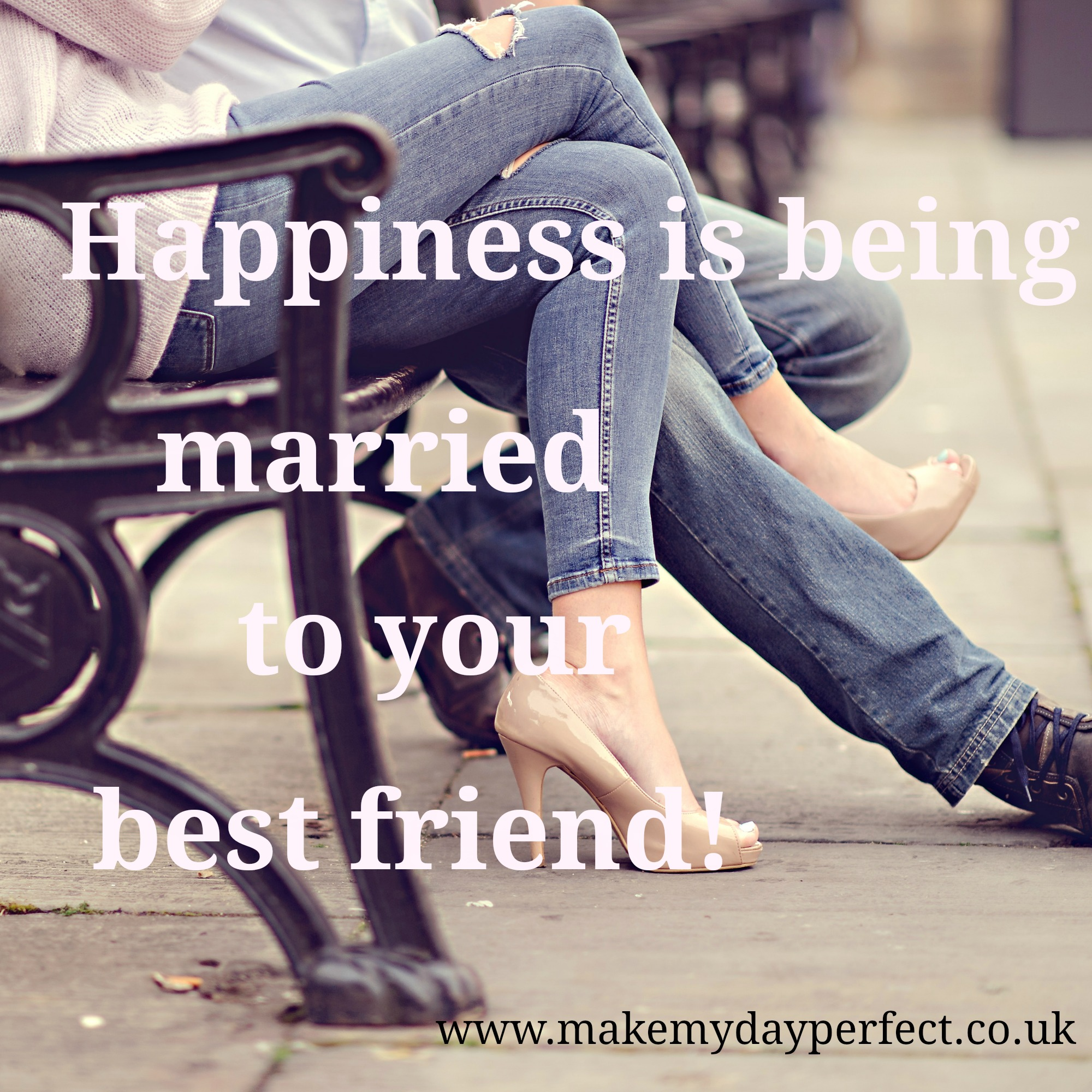 Top 5 Marriage Quotes That Will Make You Smile Make My Day Perfect